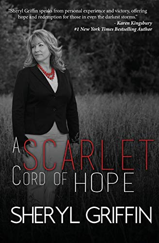 A Scarlet Cord of Hope: Updated & Expanded Scarlet Cord