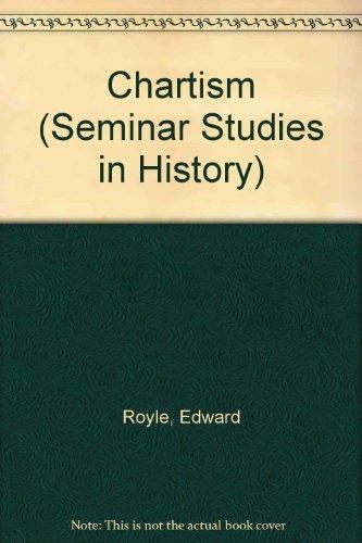 Chartism (Seminar Studies In History)