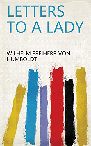 Letters to a Lady (English Edition)