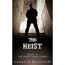 The Heist (The Lagotti Family Book 1)