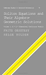 Soliton Equations and their Algebro-Geometric Solutions: Volume 1, (1+1)-Dimensional Continuous Models (Cambridge Studies in Advanced Mathematics, Band 79)