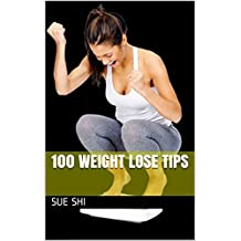 100 weight lose Tips (English Edition)