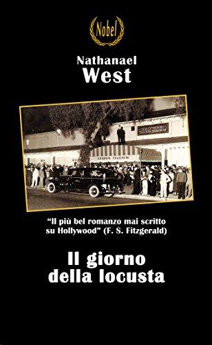 Il giorno della locusta (Libri da premio) (Italian Edition)