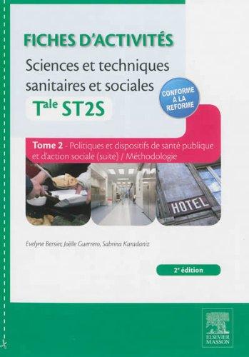 Fiches d'activités Sciences et techniques sanitaires et sociales - Tale ST2S. Tome 2