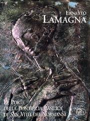 Ernesto Lamagna. Le porte della pontificia Basilica di San Vito dei Normanni (Il caleidoscopio) por aa.vv.