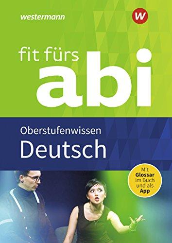 Fit fürs Abi: Deutsch Oberstufenwissen