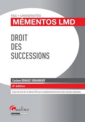 Mémentos LMD - Droit des successions 2015-2016, 8ème Ed.