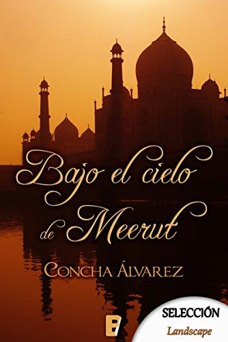 Bajo el cielo de Meerut