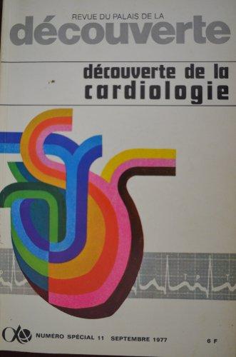 Découverte spécial n° 11 / Septembre 77 : Découverte de la cardiologie