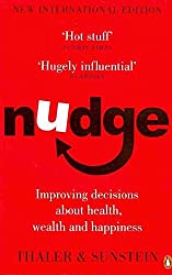 [(Nudge : Improving Decisions About Health, Wealth and Happiness)] [Author: Richard H. Thaler , Cass R. Sunstein] published on (March, 2009)