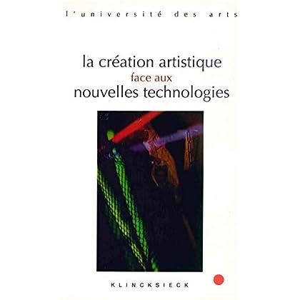 La Création artistique face aux nouvelles technologies