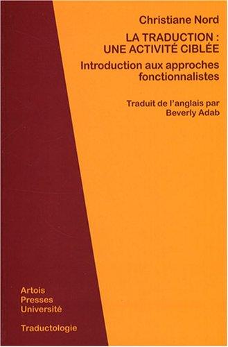 La traduction : une activité ciblée : Introduction aux approches fonctionnalistes