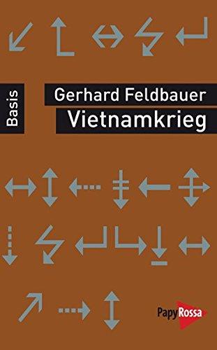 Vietnamkrieg. Basiswissen Politik/Geschichte/Ökonomie