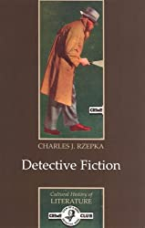 Detective Fiction (Polity Cultural History of Literature Series) by Charles J. Rzepka (2005-09-30)