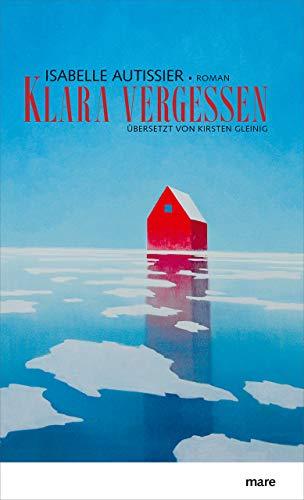 Buchseite und Rezensionen zu 'Klara vergessen' von Isabelle Autissier
