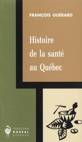 Histoire de la santé au Québec