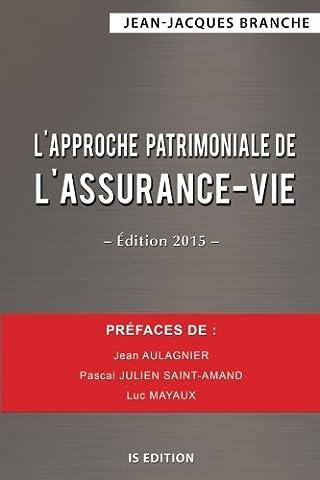 Livres Faits De Societe - L'approche patrimoniale de l'assurance-vie - Édition