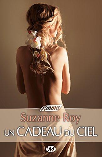 Un cadeau du ciel par Suzanne Roy