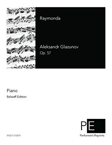 Raymonda, Op. 57 - For Piano Solo por Aleksandr Glazunov