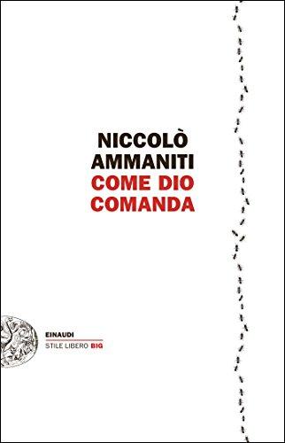 Come Dio comanda (Einaudi. Stile libero big)