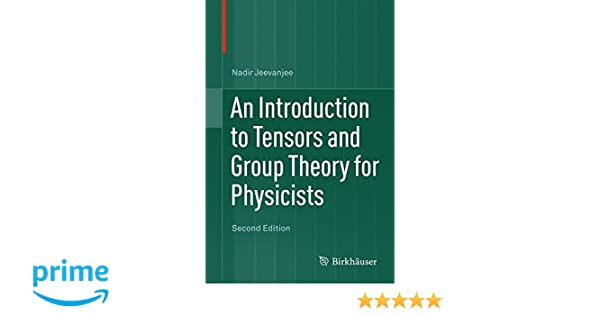 an introduction to tensors and group theory for physicists: amazon ... - Industrial Design Mobel Offen Bilder