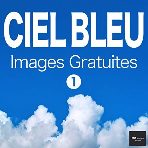 Couverture du livre CIEL BLEU Images Gratuites 1  BEIZ images - Photos Gratuites