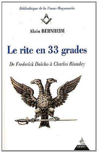 Le rite en 33 grades : De Frederick Dalcho à Charles Riandey