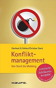 Konfliktmanagement: Von Streit bis Mobbing (Haufe TaschenGuide) von [Fehlau, Eberhard G., Stock, Christian]