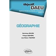 Géographie Objectif DAEU A de Dominique Belloeil (21 février 2012) Broché