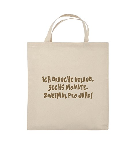 Comedy Bags - ICH BRAUCHE URLAUB - SECHS MONATE - Jutebeutel - kurze Henkel - 38x42cm - Farbe: Schwarz / Silber Natural / Hellbraun