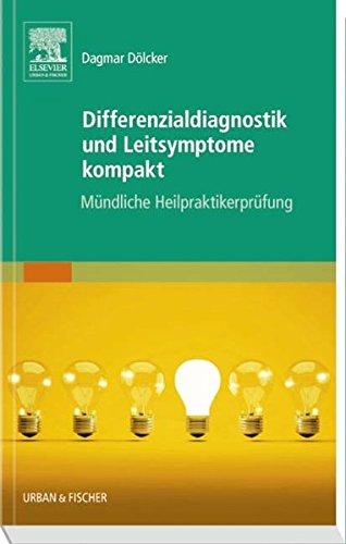 Schwarz Glänzend, Kompakt (Differenzialdiagnostik und Leitsymptome kompakt: Mündliche Heilpraktikerprüfung)