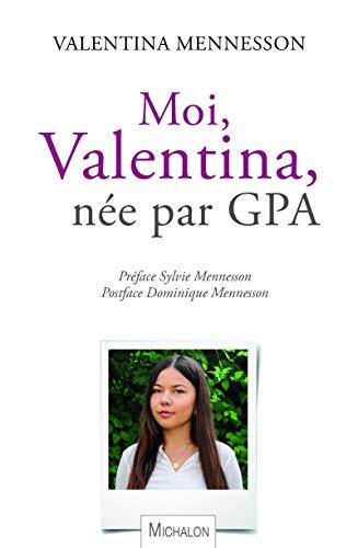 Moi, Valentina, née par GPA