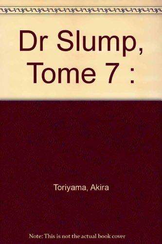 Dr Slump, Tome 7 :