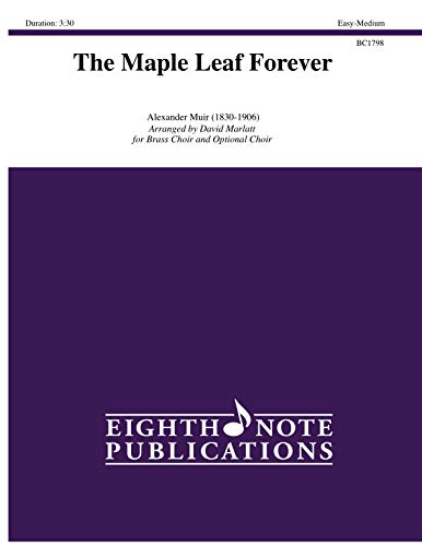 The Maple Leaf Forever: Score & Parts (Eighth Note Publications) -