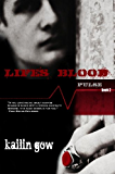 Life's Blood (Pulse Book 2): PULSE Series (PULSE Vampire Series)