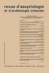 Revue d'assyriologie et d'archéologie orientale, N° 105/2011 : Mari, Tabatum et Emar : approches géographiques, politiques et culturelles du Moyen-Euphrate et du Habur inférieur