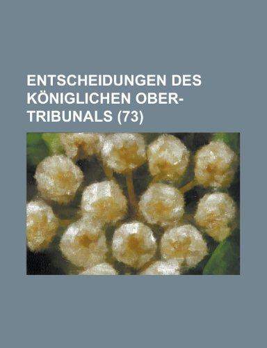 Entscheidungen Des Königlichen Ober-Tribunals (73)