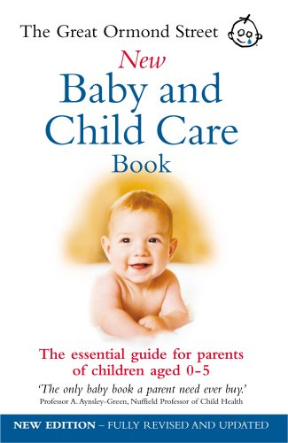 the-great-ormond-street-new-baby-child-care-book-the-essential-guide-for-parents-of-children-aged-0-