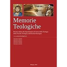 Memorie Teologiche 2010-2015: Rivista a cura del Dipartimento di Storia della Teologia, Facolta' Teologica dell'Emilia-Romagna: Volume 2