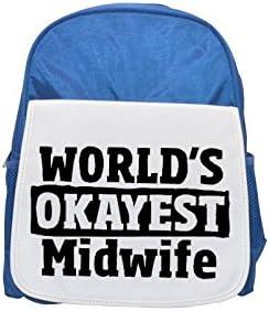 World's World's World's Okayest Midwife printed kid's Bleu  backpack, Cute backpacks, cute small backpacks, cute Noir  backpack, cool Noir  backpack, fashion backpacks, large fashion backpacks, Noir  fashion backpack | Fiable Réputation  7eaa84