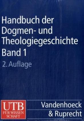 Handbuch der Dogmen- und Theologiegeschichte: 3 Bde. (UTB L (Large-Format) / Uni-Taschenbücher)