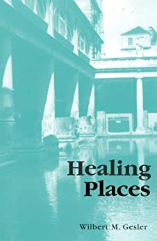 Healing Places by [Gesler, Wilbert M.]