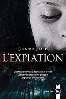 L'Expiation par [Lebailly, Christelle]