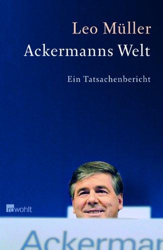 Ackermanns Welt: Ein Tatsachenbericht