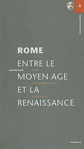Rome Entre Le Moyen Age Et La Renaissance
