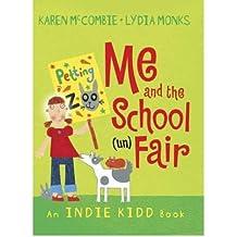 [(Me and the School (un)Fair )] [Author: Karen McCombie] [Jul-2008]