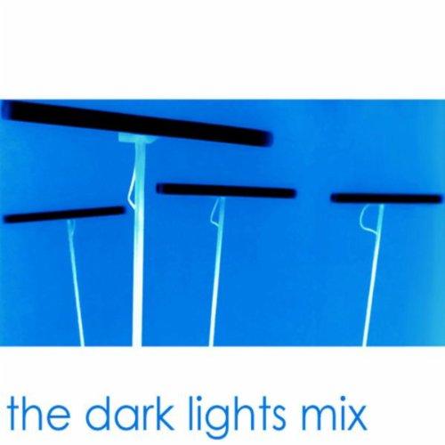 The Dark Lights Mix