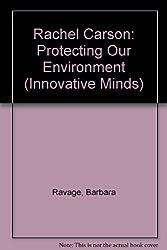Rachel Carson: Protecting Our Environment