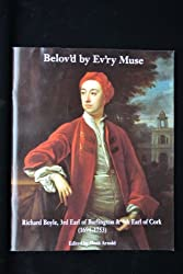 Belov'd by Evr'y Muse: Richard Boyle 3rd Earl of Burlington and 4th Earl of Cork (1694-1753)