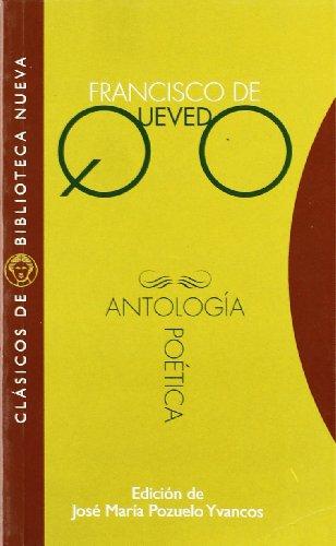 Antología poética (Clásicos de Biblioteca Nueva)